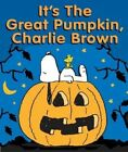 It's the Great Pumpkin Charlie Brown by Charles M. Schulz (Hardback, 2004)