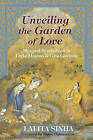 Unveiling the Garden of Love: Mystical Symbolism in Layla Majnun and Gita Govinda by Lalita Sinha (Paperback, 2008)