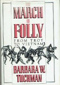 Signed-The-March-of-Folly-From-Troy-to-Vietnam-Barbara-Tuchman