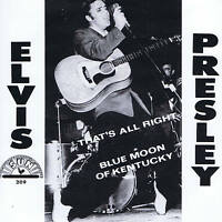ELVIS PRESLEY - THAT'S ALL RIGHT - NEW SUN LABEL REPRO IN PICTURE COVER