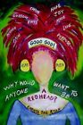 Good God Why Would Anyone Want to Be a Redhead? 9781418475598 Ryan Paperback