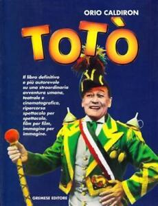 Orio-Caldiron-Toto-Gremese-Editore-034-Biografia-per-immagini-034