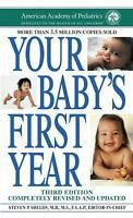 Your Baby's First Year: Third Edition American Academy Of Pediatrics Mass Marke