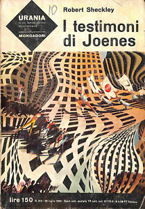 408-URANIA-ed-Mondadori-1963-n-313-Sheckley-034-I-testimoni-di-Joenes-034