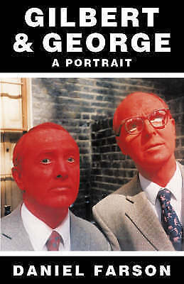 Gilbert and George: A Portrait-ExLibrary