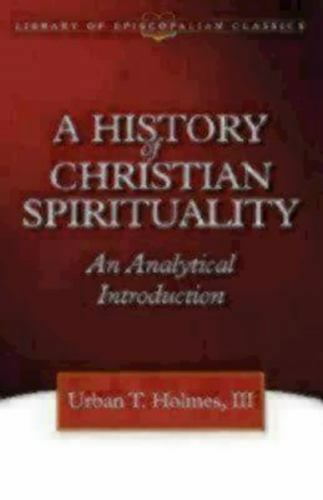A History of Christian Spirituality: An Analytical Introduction 4