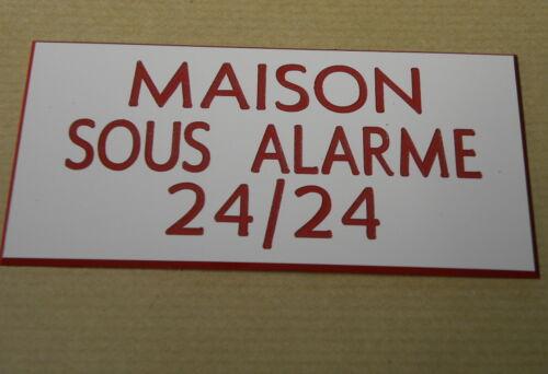 petit format plaque gravée MAISON SOUS ALARME 24//24 2 versions