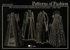 Patterns of Fashion, 1560-1620 : The Art and Construction of Clothes for Men and Women by Janet Arnold (1985, Paperback)