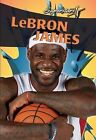 Lebron James by Rachel Stuckey (Hardback, 2013)