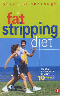1 of 1 - The FAT-STRIPPING DIET by Shane Bilsborough - Make A Difference in Just 10 Weeks