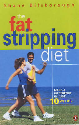 The Fat-stripping Diet by Shane Bilsborough (Paperback, 2002) LIKE NEW