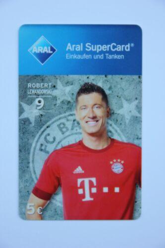 ohne Guthaben Bayern München 9 2015/16 : ROBERT LEWANDOWSKI Aral SuperCard