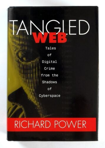 1 of 1 - TANGLED WEB - Digital Crime from the Shadows of Cyberspace - HARDBACK - NEW