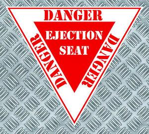 PANNEAU DANGER SIEGE EJECTABLE AVION 8,5cmX7,5cm AUTOCOLLANT STICKER (EA010)
