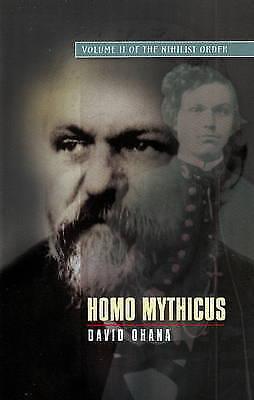 Homo Mythicus: v. II: Nihilist Order by David Ohana (Hardback, 2009)