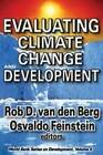 Evaluating Climate Change and Development by Taylor & Francis Inc (Paperback, 2010)
