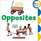 Opposites by C. Press/F. Watts Trade (Board book, 2015)