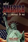 What America Means to Me by Albert F Chestone (Paperback / softback, 2009)
