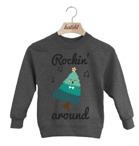 BATCH1 ROCKIN AROUND THE CHRISTMAS TREE NOVELTY XMAS KIDS SWEATSHIRT JUMPER