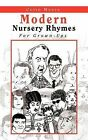 Modern Nursery Rhymes: For Grown-Ups by Colin Moore (Paperback / softback, 2012)