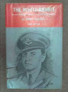 White Rabbit: Wing Commander F.F.E.Yeo-Thomas War Classics Bruce Marshall