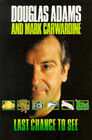 Last Chance to See.... by Douglas Adams, Mark Carwardine (Paperback, 1991)