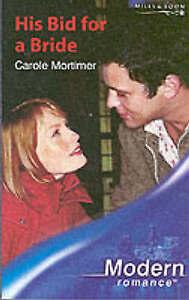 """VERY GOOD"" His Bid For A Bride (Mills & Boon Modern), Mortimer, Carole, Book"