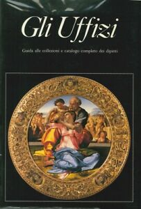 Gli-uffizi-Guida-alle-collezioni-e-catalogo-completo-dei-dipinti
