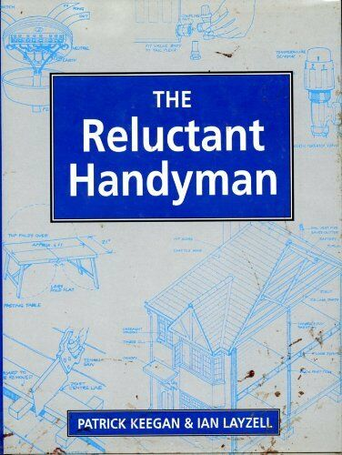 The Reluctant Handyman,Patrick Keegan, Ian Layzell