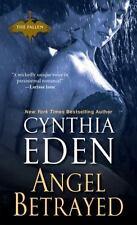 Fallen: Angel Betrayed 2 by Cynthia Eden (2016, Paperback)