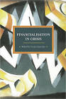 Financialisation in Crisis by Costas Lapavitsas (Paperback, 2013)
