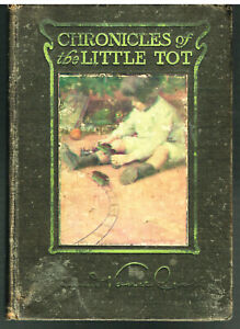 Chronicles-of-the-Little-Tot-by-Edmund-Vance-Cooke-1906-First-Pr-Book