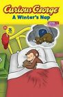 Curious George: A Winter's Nap by H A Rey (Paperback, 2010)