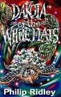 Dakota of the White Flats by Philip Ridley (Paperback, 1996)