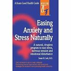 Easing Anxiety and Stress Naturally by Susan M. Lark (Paperback, 1996)