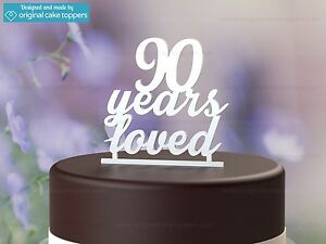90 Years Loved White 90th Birthday Cake Topper Made by