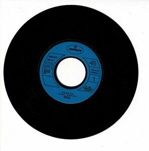 """TRIO Vinyl 45T 7"""" DA DA DA - JA VA WO GEHTS LANK PETER PANK ...- MERCURY 6005227"""