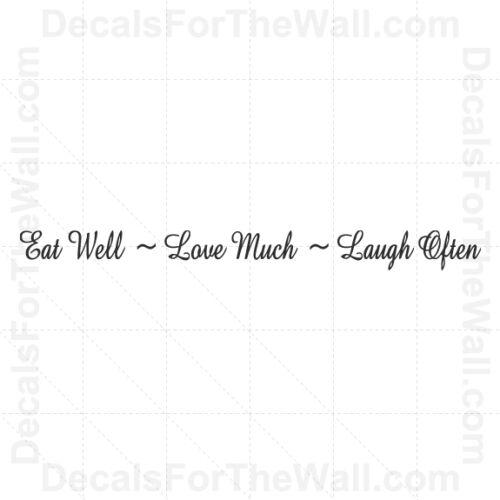 Eat Well Love Much Laugh Often Kitchen Wall Decal Vinyl Art Sticker Quote KI27