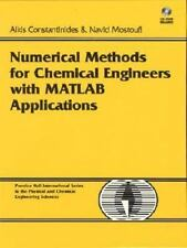 Numerical Methods for Chemical Engineers with MATLAB Applications by Constantin
