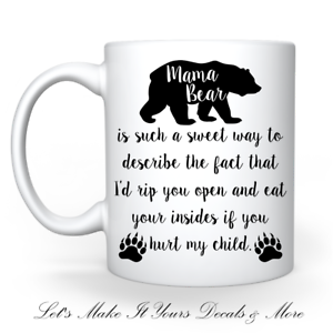 MAMA BEAR QUOTE SUBLIMATED 11oz COFFEE CUP MUG FUNNY THREATENING PAW PRINTS