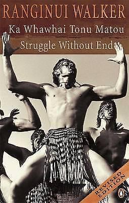 1 of 1 - Ka Whawhai Tonu Matou: Struggle without End by Ranginui Walker (Paperback, 2004)