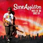 When the Sun Comes Up * by Steve Appleton (CD, Aug-2009, Sony BMG)
