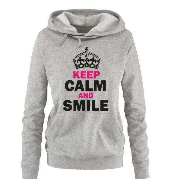 Comedy Shirts – KEEP CALM AND SMILE – Damen Hoodie | Spruch Fun Spaß