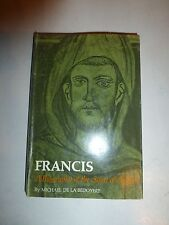 Francis:A Biography of the Saint of Assisi, Michael De La Bedoyere HB 1st Ed B26