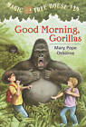 Good Morning, Gorillas by Mary Pope Osborne (Hardback, 2002)