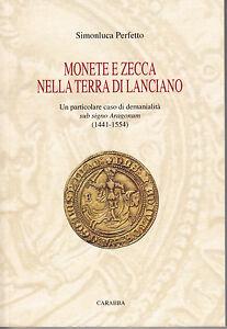 HN-Perfecto-S-MONEDAS-Y-MARCA-NELLA-TERRA-DI-LANCIANO-Aragon-1441-1554