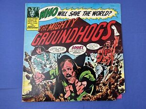 MIGHTY GROUNDHOGS Who Will Save the World LP Vinyl Record Album 1972 UA Comic