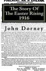 The Story of the Easter Rising, 1916 by John Dorney (Paperback / softback, 2010)