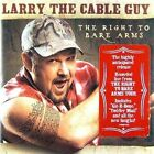 Right to Bare Arms 0093624930020 by Larry The Cable Guy CD