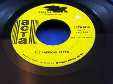 THE AMERICAN BREED - Bend Me, Shape Me / Mindrocker - 1967 VG+ CANADA PRESSING